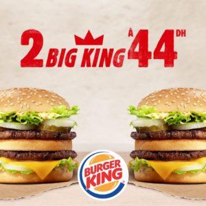 2 Big King à 44 DH