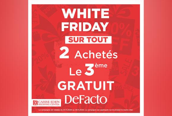 Le White Friday chez DeFacto