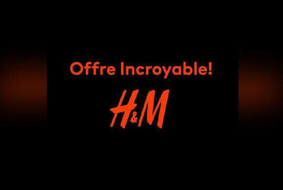 Offre Exceptionnelle  chez H&M