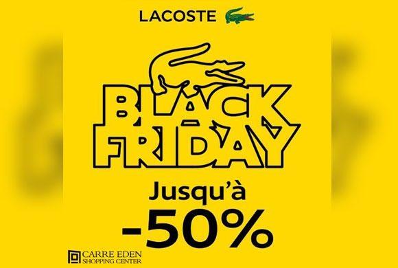 Le Black Friday Lacoste au Carré Eden Shopping Center