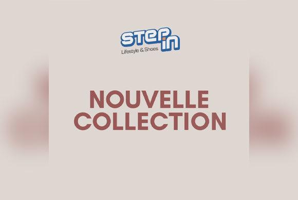 Laissez-vous séduire par la nouvelle collection Step In.